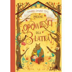 Piękne opowieści dla 3-latka