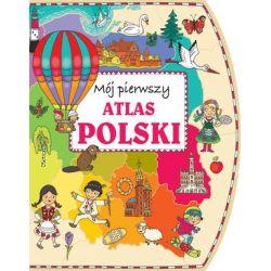 Mój pierwszy atlas Polski